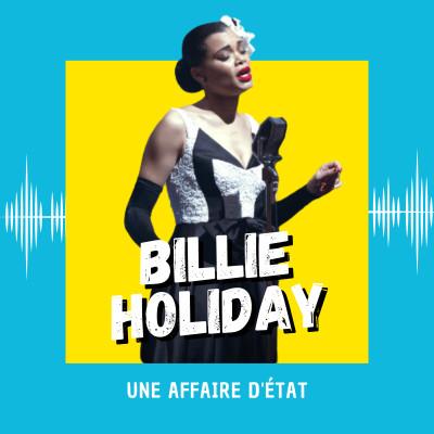 Billie Holiday : une affaire d'état cover