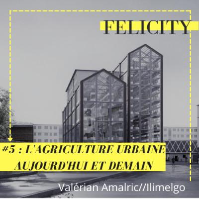 #5 : L'agriculture urbaine, aujourd'hui et demain cover
