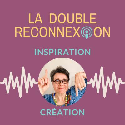 LA DOUBLE RECONNEXION avec Viviane Kuhn cover