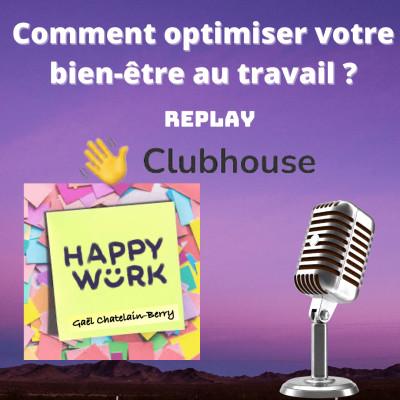 #300 : Replay débat Clubhouse : comment optimiser son bien-être au travail dès la rentrée ? cover
