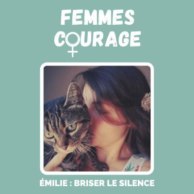 Épisode #11 - Émilie : briser le silence cover
