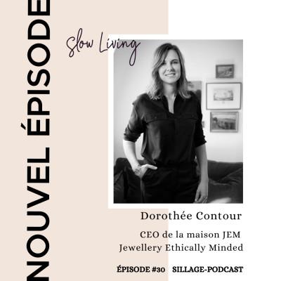 Comment créer une joaillerie durable, consciente et clairvoyante avec Dorothée Contour CEO de JEM Jewellery Ethically Minded, cover