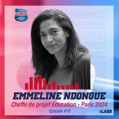 #10 Emmeline Ndongue - Cheffe de projet Education - Paris 2024 cover