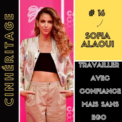 Travailler avec confiance, mais sans ego / avec Sofia Alaoui cover