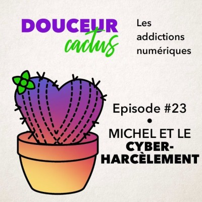 Episode 23 • Michel et le cyberharcèlement cover