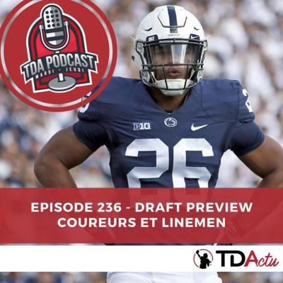 image TDA Podcast n°236 : Preview Draft - Les coureurs et linemen