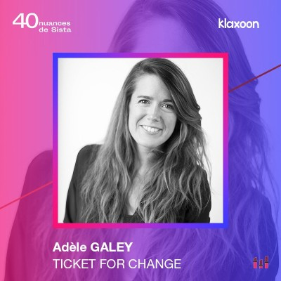 Adèle Galey - Ticket for Change : L'impact comme boussole cover
