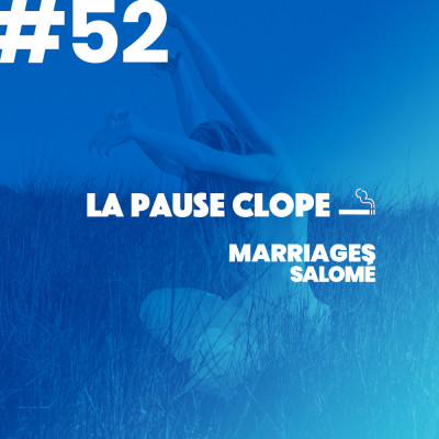 #LPC52 - Salomé - Marriages cover