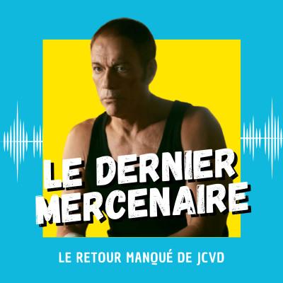 Le Dernier Mercenaire : le retour manqué de JCVD cover
