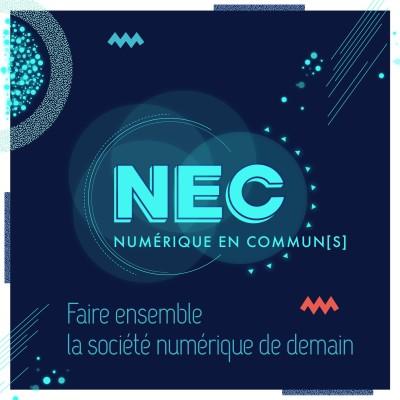 image #NEC19 +3 // Faire ensemble la société numérique de demain, mais comment ?