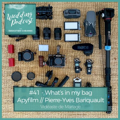 #41 - What's in my bag - Apy Film, vidéaste de Mariage cover