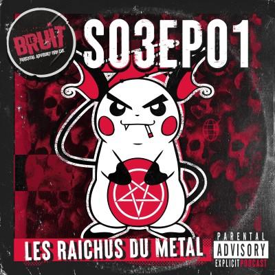 S03EP01 - Les Raichus du Metal cover