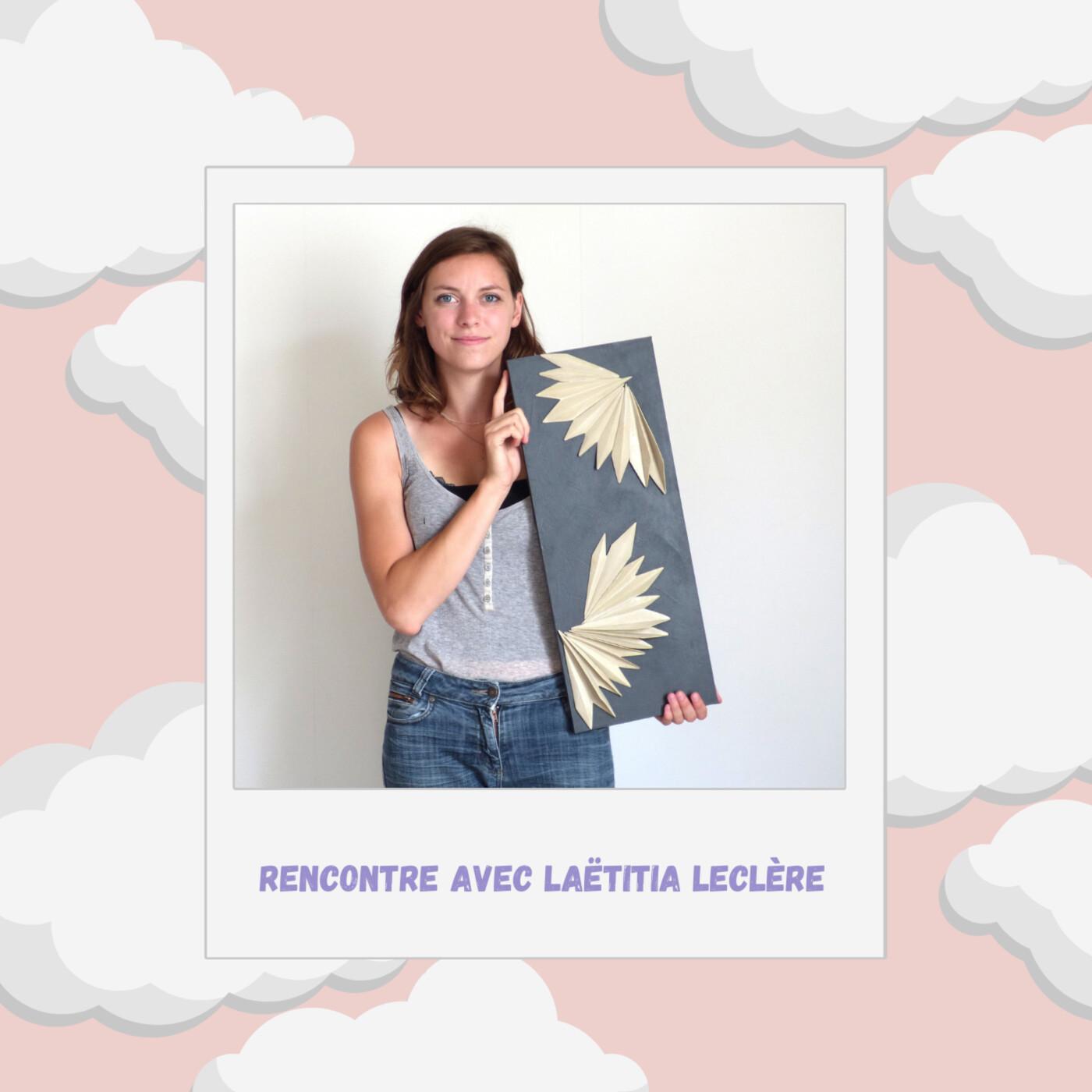 Episode #20 : Entreprendre dans l'artisanat avec Laëtitia Leclère