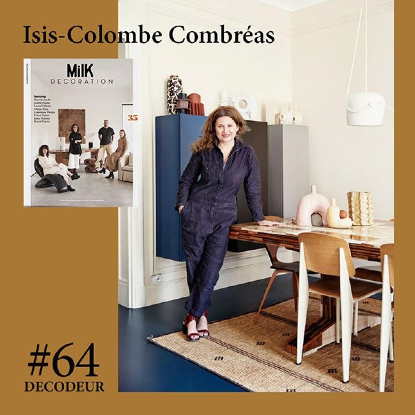#64 Isis-Colombe Combréas, directrice de la rédaction du MilK Decoration