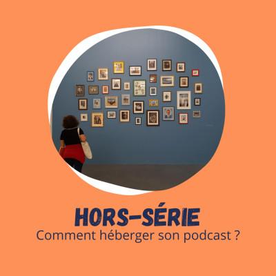 Hors-série - Bilan & Comment héberger son podcast ? cover
