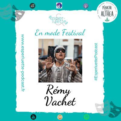 """image """"En mode Festival"""" - Rémy Vachet - Caillasse"""
