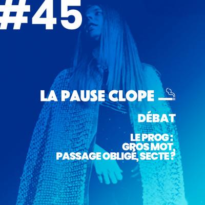 """#LPC45 - DEBAT - """"Le """"prog"""": gros mot, passage obligé, secte?"""" cover"""