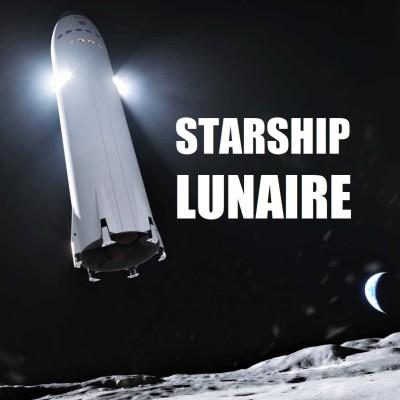[DNDE] Le STARSHIP Lunaire se dévoile ! cover