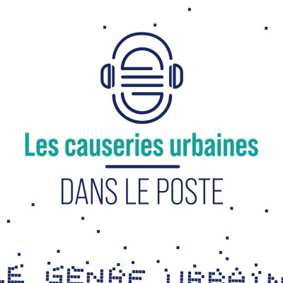 Image of the show Les causeries urbaines dans le poste