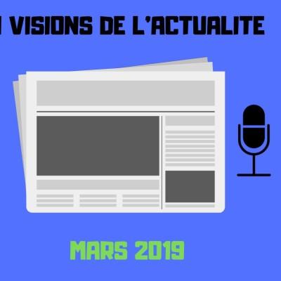 image #1 VISIONS DE L'ACTUALITE - Mars 2019