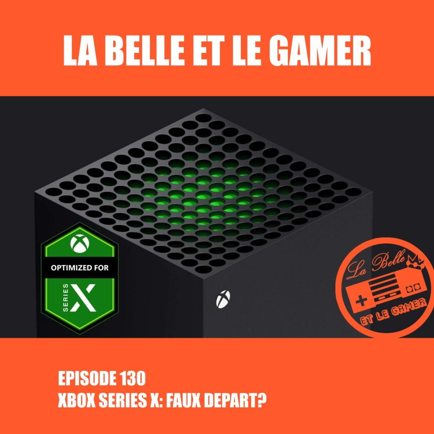 Episode 130: Xbox Series X: Faux Départ?