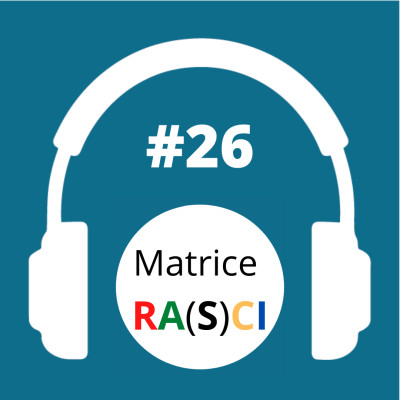 #26 - La matrice de responsabilités RA(S)CI cover
