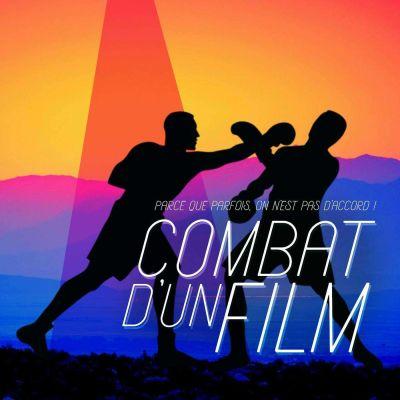 image Episode n°37: Combat d'un film