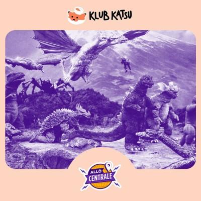 Allô Centrale #98 - Les Kaiju du Cinéma cover