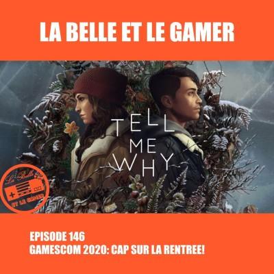 Episode 146: Gamescom 2020: Cap sur la rentrée! cover