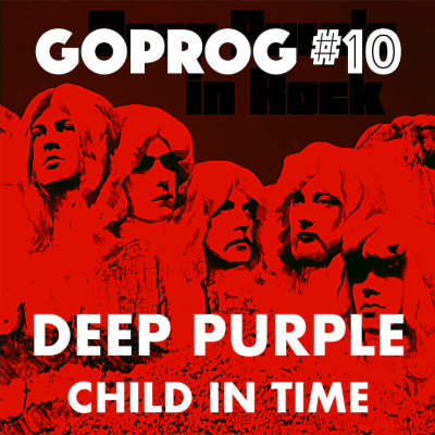 GoProg#10 - Deep Purple / Child in Time cover