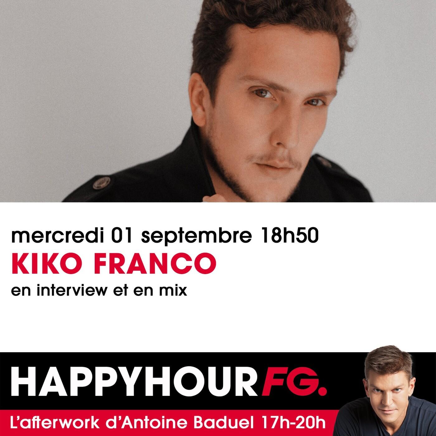HAPPY HOUR INTERVIEW : KIKO FRANCO