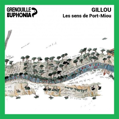 Image of the show Gillou, les sens de Port-Miou - Radio Grenouille
