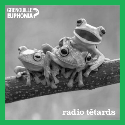 Image of the show Radio Têtards - Radio Grenouille