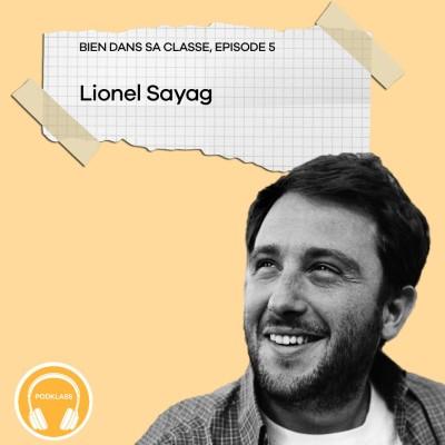 Une école ou le bien être est au coeur des préoccupations avec Lionel Sayag cover