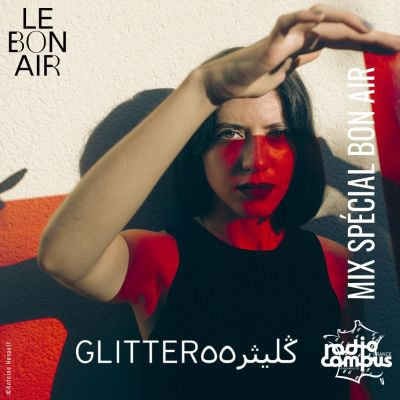 image Glitterڭليثر٥٥ | Mixtape spéciale Bon Air Festival | Campus Club