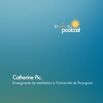 Catherine Pic : Enseignante de méditation à l'Université de Perpignan. cover