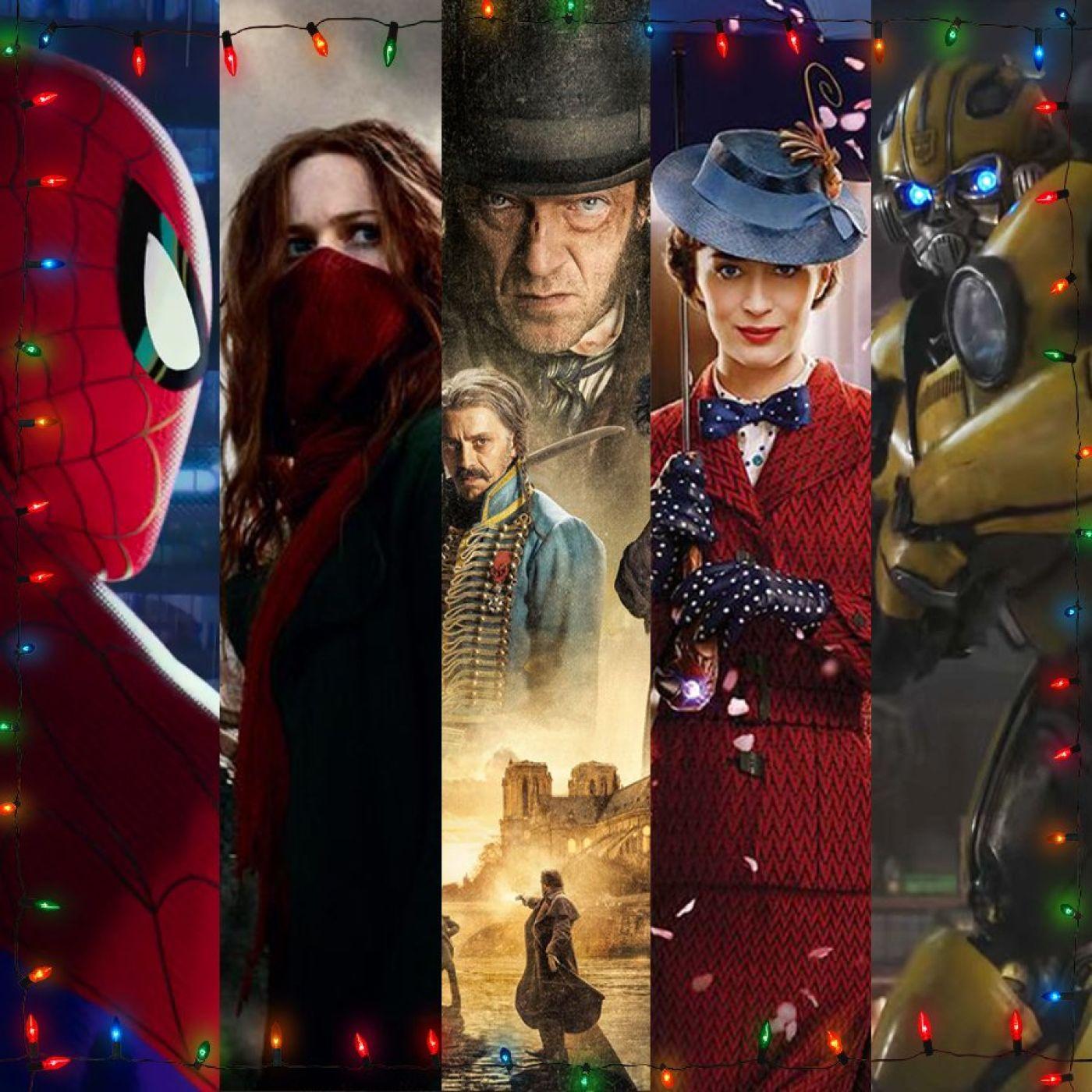#25 SPIDER-MAN : NEW GENERATION, MORTAL ENGINES, L'EMPEREUR DE PARIS, LE RETOUR DE MARY POPPINS & BUMBLEBEE : L'Étrange Noël de Fin de Sé...