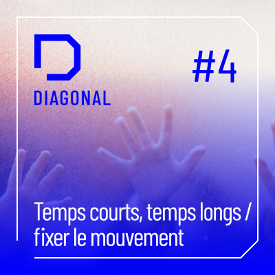 #4 TEMPS COURTS, TEMPS LONGS / fixer le mouvement cover