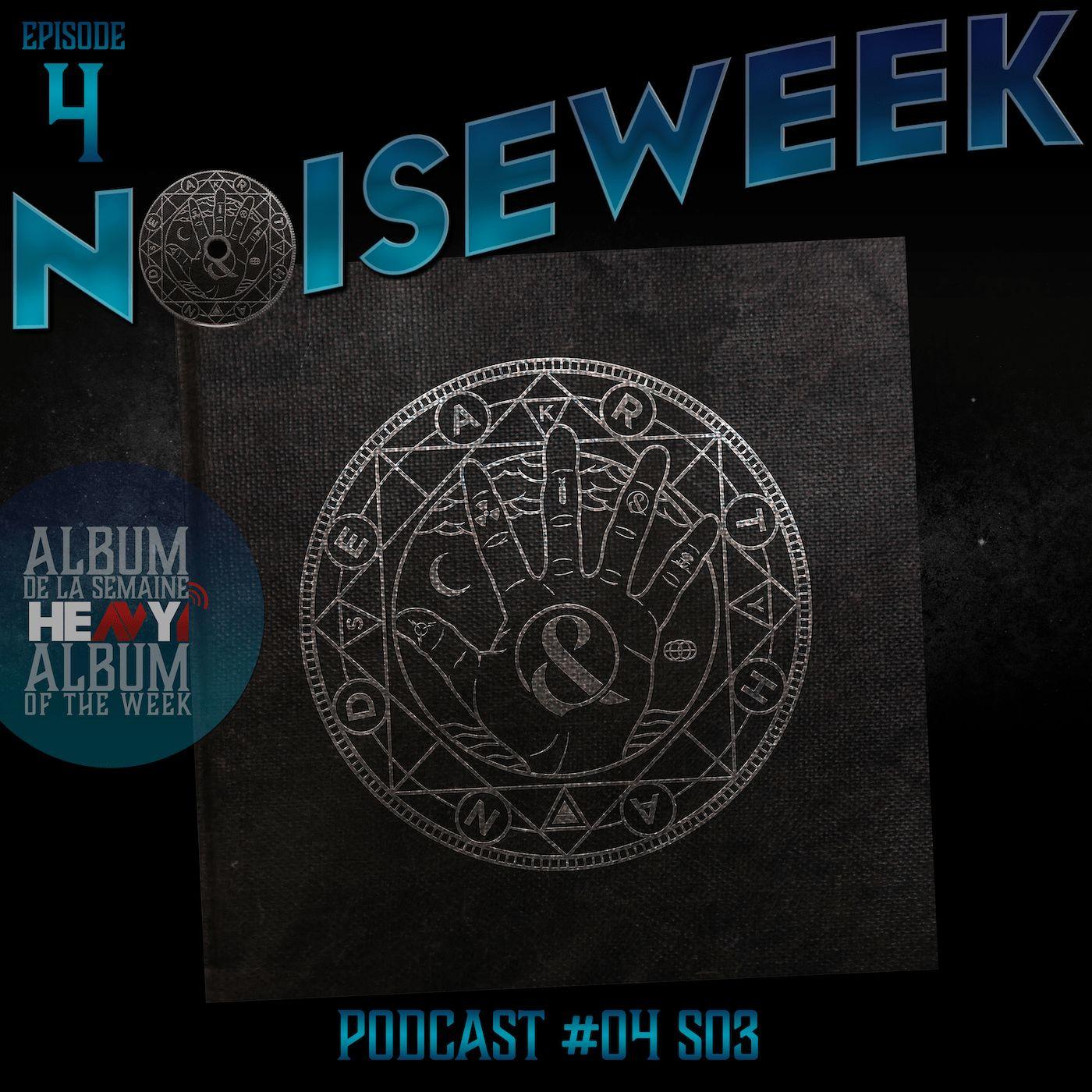 Noiseweek #04 Saison 3