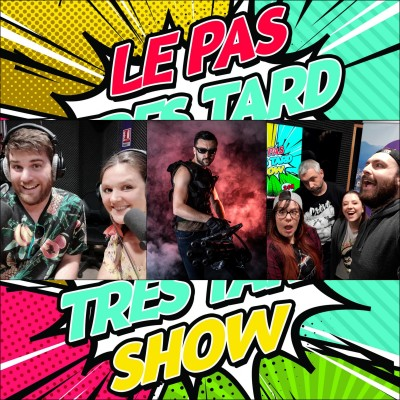Le Pas Très Tard Show #073 - Emission du 29/03/2021 - Invité : Loïc alias LooksPlay cover