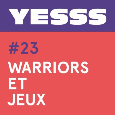 YESSS #23 - Warriors et jeux cover