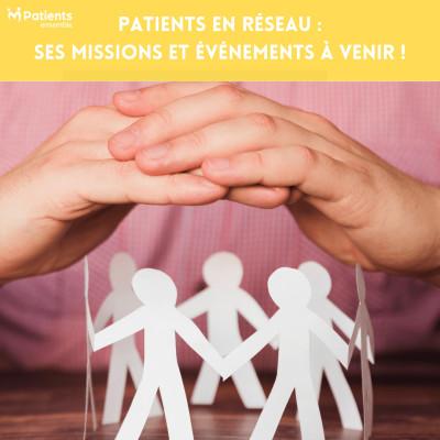 Podcast 119 - Patients en réseau : ses missions et événements à venir ! cover