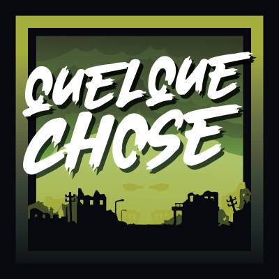 Quelque Chose - Ep 3 L'Apocalypse est un grand silence cover