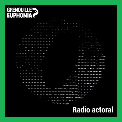 Image of the show Radio Actoral - Radio Grenouille et le festival actoral