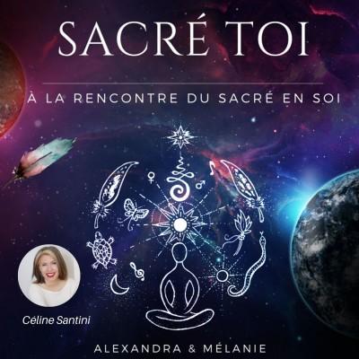 SACRÉ TOI : EPISODE 49 Sacrée Céline SANTINI cover