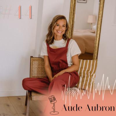 #44 AVANT-PREMIÈRE - Aude Aubron, Frangin Frangine : ne pas attendre la perfection pour se lancer cover