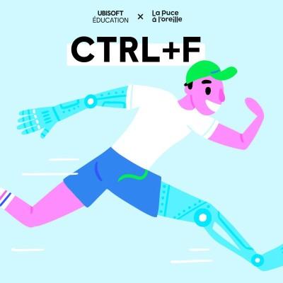 CTRL+F - Ep 6. Les humains augmentés cover