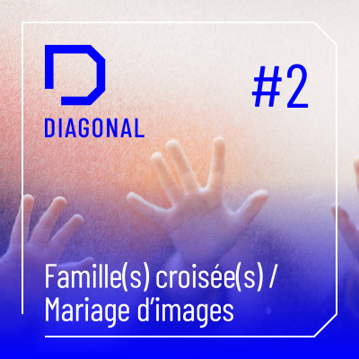 #2 FAMILLE(S) CROISEE(S) / Mariage d'images cover