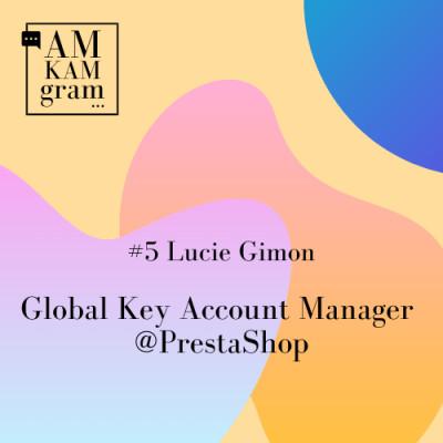 Episode 5 : Lucie, Global Key Account Manager chez Prestashop cover