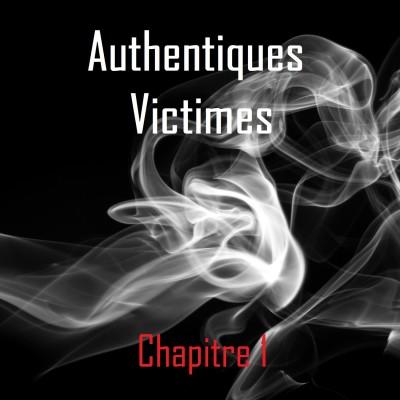 Authentiques Victimes -  chap. 1 cover
